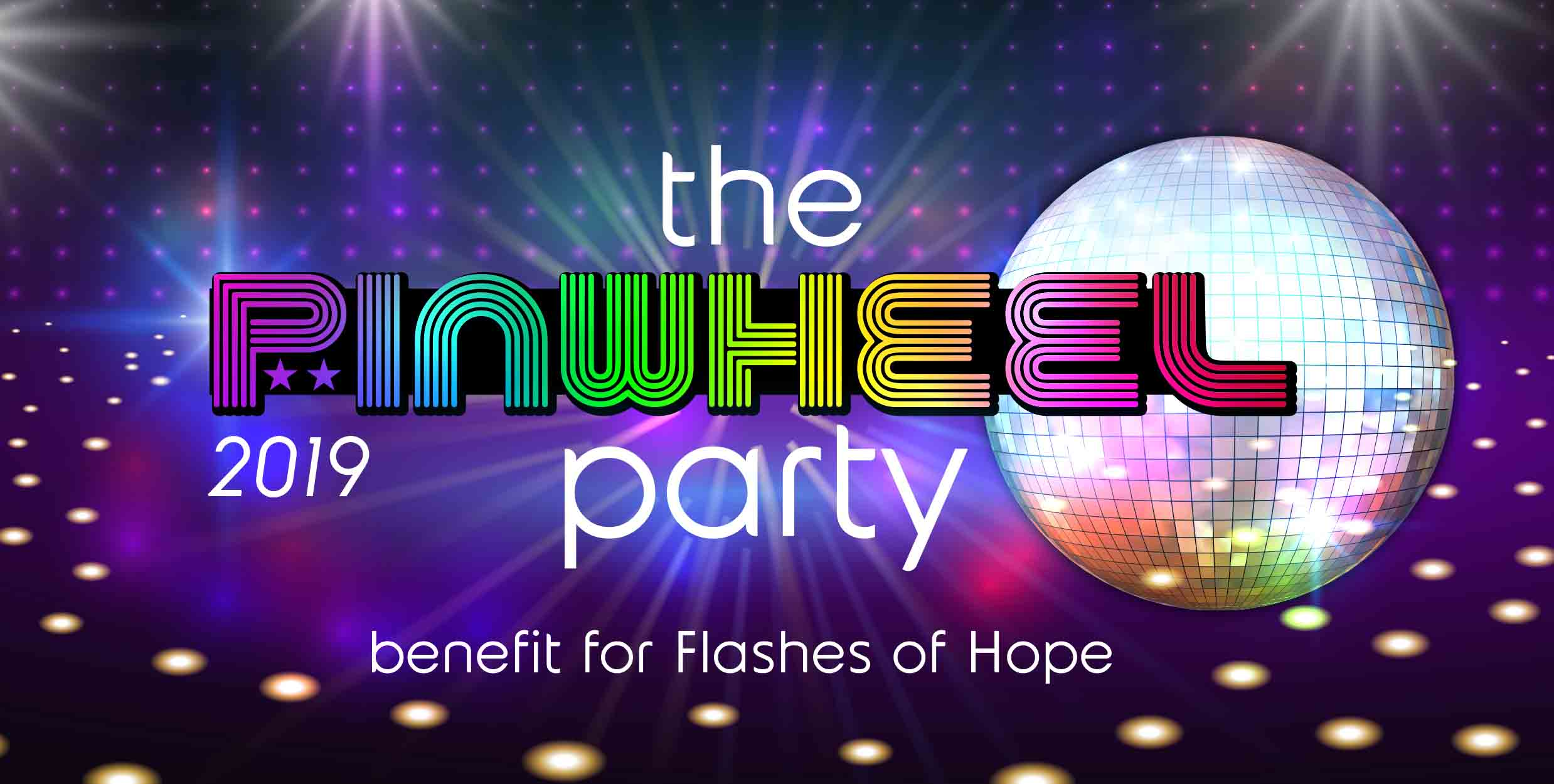 The Pinwheel Party 2019 Flashes Of Hope